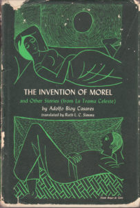 Norah Borges de Torre The Invention of Morel by Adolfo Bioy Casares
