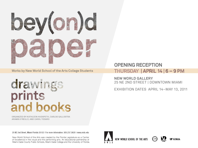 Bey(on)d Paper, opening April 14, 6 - 9 PM; 25 NE 2nd ST, Downtown Miami